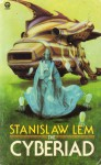 The Cyberiad (Orbit Books) - Stanisław Lem