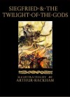 Siegfried and the Twilight of the Gods: The Ring of the Nibelung - Volume 2 (Illustrated) - Richard Wagner