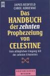 Das Handbuch der zehnten Prophezeiung von Celestine - James Redfield, Carol Adrienne