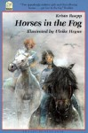 Horses in the Fog - Krista Ruepp, Ulrike Heyne, J. James, U Heyne, J. Alison James