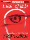 Tripwire - Dick Hill, Lee Child