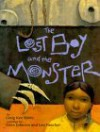 The Lost Boy and the Monster - Craig Kee Strete, Steve Johnson, Lou Fancher