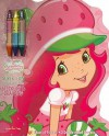 Strawberry Shortcake: Super Fun Book to Color with Stickers and Crayons - Dalmatian Press