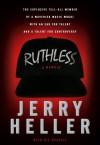 Ruthless: A Memoir - Jerry Heller, Gil Reavill