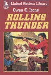 Rolling Thunder - Owen G. Irons