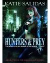 Hunters & Prey - Katie Salidas