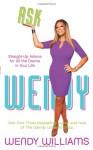 Ask Wendy (Audio) - Wendy Williams