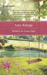 Return to Lone Oak - Amy Knupp