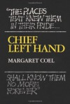 Chief Left Hand: Southern Arapaho (Civilization of the American Indian Series) - Margaret Coel