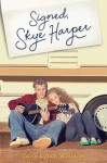 Signed, Skye Harper - Carol Lynch Williams