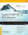 Applied SAP BI 7.0 Web Reports: Using BEx Web Analyzer and Web Application Designer - Peter Jones