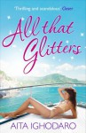 All that Glitters - Aita Ighodaro