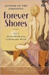 Forever Shores - Margaret Winch, Peter McNamara, John Foyster, Leanne Frahm