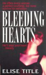 Bleeding Hearts - Elise Title