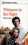 Whispers in the Night (Harlequin Intrigue, #167) - Rebecca York