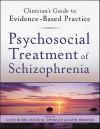 Psychosocial Treatment of Schizophrenia - Allen Rubin, David W. Springer, Kathi Trawver