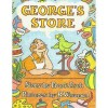 George's Store (A Parents magazine read aloud and easy reading program original) - Frank Asch
