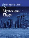 Mysterious Places (The Mystery Library) - John F. Grabowski
