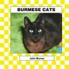 Burmese Cats - Julie Murray