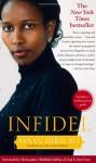 Infidel - Ayaan Hirsi Ali, Christopher Hitchens