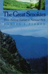 Great Smokies: From Natural Habitat To National Park - Daniel S. Pierce