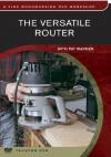 Versatile Router - Pat Warner