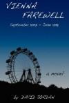 Vienna Farewell: September 1937 - June 1938 - David Jordan
