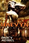Haevyn - Darcy Abriel