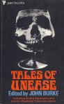 Tales of Unease - John A. Burke, D'Arcy Niland, Brian W. Aldiss, Jack Griffith, John Kippax, Charles Eric Maine, John Marsh, Cressida Lindsay, Paul Tabori, Marten Cumberland, Kate Barlay, Jeffry Scott, R.A. Hall, Alex Hamilton, Dell Shannon, Andrea Newman, Penelope Mortimer, John Christoph