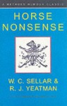 Horse Nonsense - W.C. Sellar, R.J. Yeatman