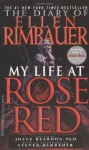 The Diary of Ellen Rimbauer: My Life at Rose Red - Joyce Reardon, Ellen Rimbauer, Stephen King