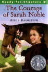 The Courage of Sarah Noble (Ready-for-Chapters) - Alice Dalgliesh, Leonard Weisgard