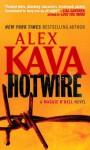 Hotwire (Maggie O'Dell, #9) - Alex Kava