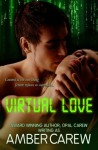Virtual Love - Amber Carew