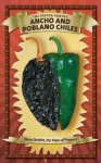 Ancho and Poblano Chiles - Dave DeWitt