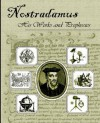 Nostradamus, His Works and Prophecies - Michel Nostradamus, Theodore Garencieres