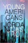 Young Americans - Jordan Castro
