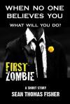 First Zombie - Sean Thomas Fisher, Esmeralda Morin