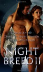 Night Breed Ii - Celeste Anwar, Charlotte Boyett-Compo, Brenda Williamson