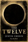 The Twelve (The Passage Trilogy) - Justin Cronin