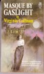 Masque by Gaslight - Virginia Coffman
