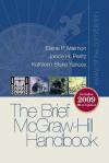 Brief McGraw-Hill Handbook 2009 MLA Update, Student Edition - Maimon Elaine, Janice Peritz, Kathleen Yancey