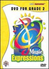 Music Expressions Grade 2: DVD - Alfred A. Knopf Publishing Company