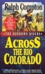 Across the Rio Colorado - Ralph Compton