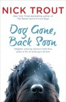 Dog Gone, Back Soon - Nick Trout