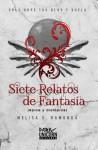 Siete Relatos de Fantasía - Melisa S. Ramonda