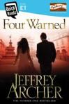 Four Warned - Jeffrey Archer