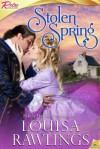 Stolen Spring - Louisa Rawlings