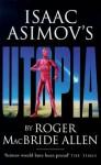 Utopia (Isaac Asimov's Caliban, #3) - Roger MacBride Allen