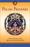Polish Proverbs - Joanne Asala